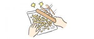 ピーナッツは袋に入れて綿棒などで軽く砕く。
